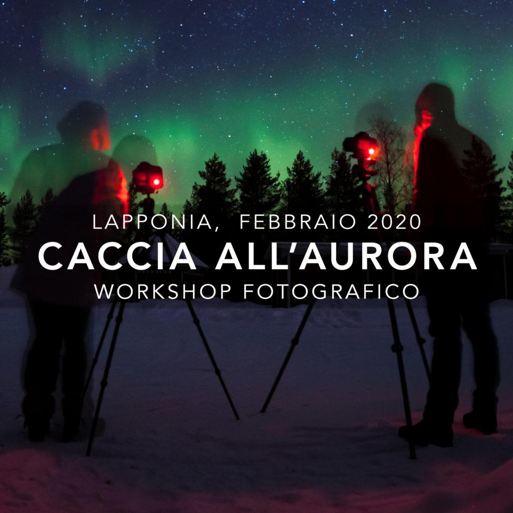 Viaggi di Gruppo  copertina_viaggi2020_04-1024x1024 [CONCLUSO] 12-17 Febbraio 2020, Caccia all'Aurora, Workshop fotografico