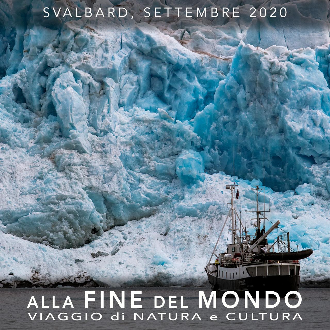 Viaggi di Gruppo  2020_09_01_Svalbard2020_4A [ANTEPRIMA] Settembre 2020, Alla Fine del Mondo
