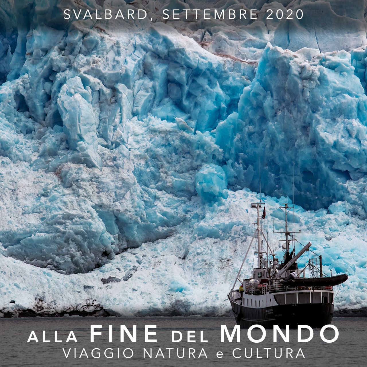 Stampe Fine-Art Viaggi di Gruppo  2020_09_01_Svalbard2020_5B [CONCLUSO] 1 - 8 Settembre 2020, Alla Fine del Mondo