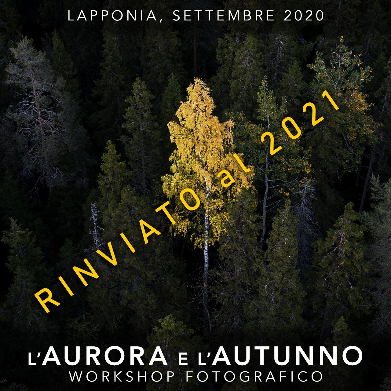 Viaggi di Gruppo  2020_09_15_Workshop_aurora_05A_rinviato [RINVIATO al 2021] Settembre 2020, L'Autunno e L'Aurora